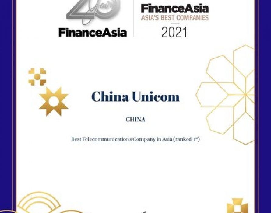 """China Unicom being voted as """"Asia's No.1 Best Telecommunications Company"""""""