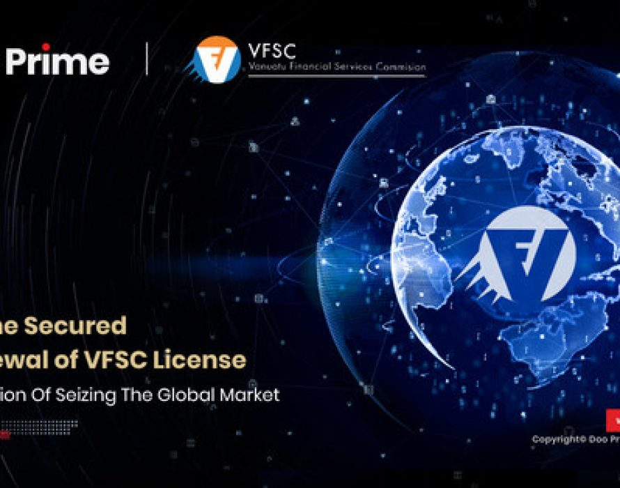 Doo Prime Secured The Renewal of VFSC License In Continuation Of Seizing The Global Market