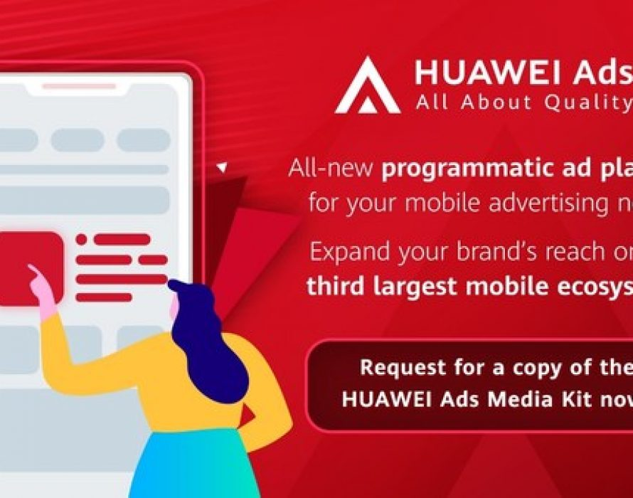 HUAWEI Ads welcomes Singapore advertising partners to explore joint business growth