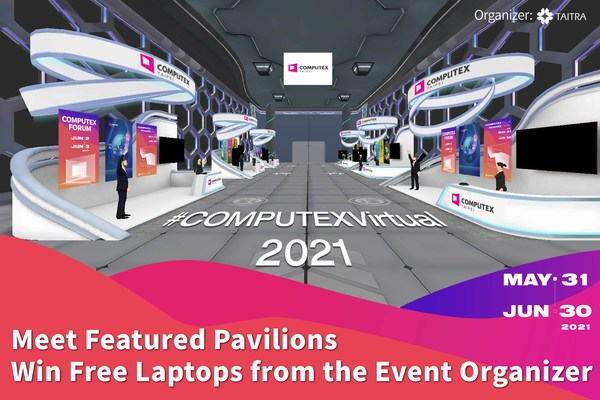 Meet Featured Pavilions at COMPUTEX 2021 Virtual Win Free Laptops from the Event Organizer