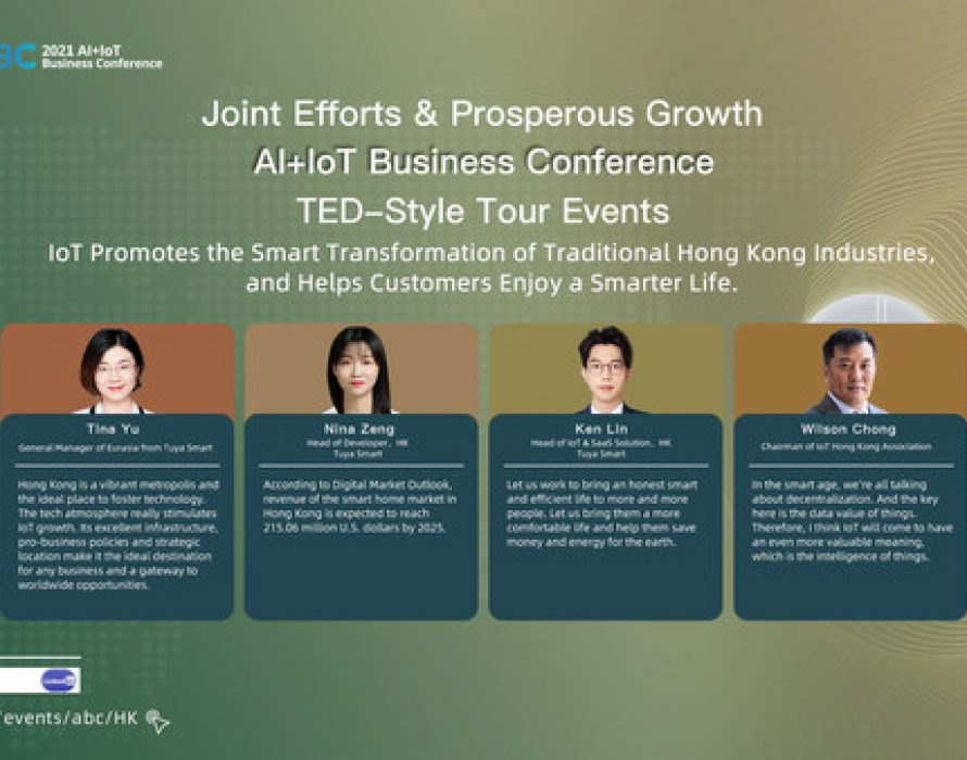 Tuya Smart Concludes its First AI+IoT Business Conference Focused on Hong Kong