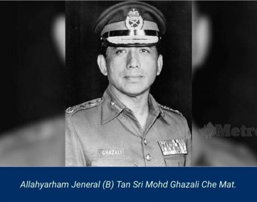 Former Chief of Defence Force Sri Mohd Ghazali Che Mat dies