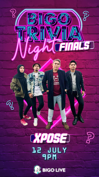 Xpose will be performing on the finale of Bigo Trivia Night, 12 July, 9pm