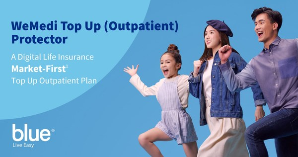 """Blue launches """"WeMedi Top Up (Outpatient) Protector"""", a digital life insurance market-first[1] top up outpatient plan"""