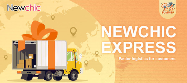 Newchic Express provides faster delivery service for customers