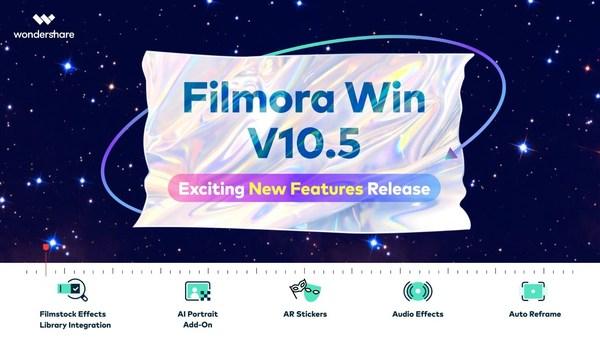 Wondershare Filmora V10.5 Elevates Creative Video Editing to a New Level