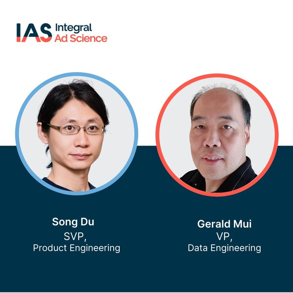 IAS Names Song Du as SVP Product Engineering and Gerald Mui as VP of Data Engineering