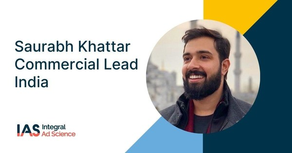 Saurabh Khattar joins Integral Ad Science to lead India's Sales Operations