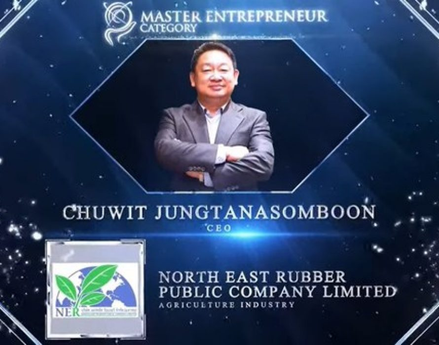 North East Rubber Public Company Limited's CEO, Chuwit Jungtanasomboon Wins at the Asia Pacific Enterprise Awards 2021 Regional Edition