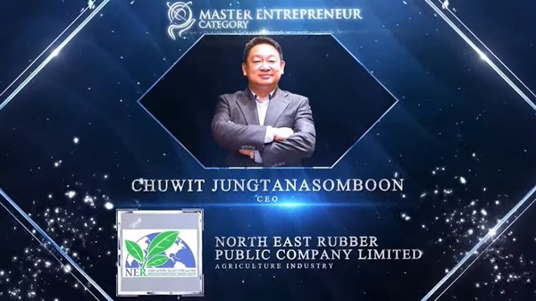 Chuwit Jungtanasomboon, CEO of North East Rubber Public Company Limited was honoured for Master Entrepreneur Award at the Asia Pacific Enterprise Awards 2021 Regional Edition
