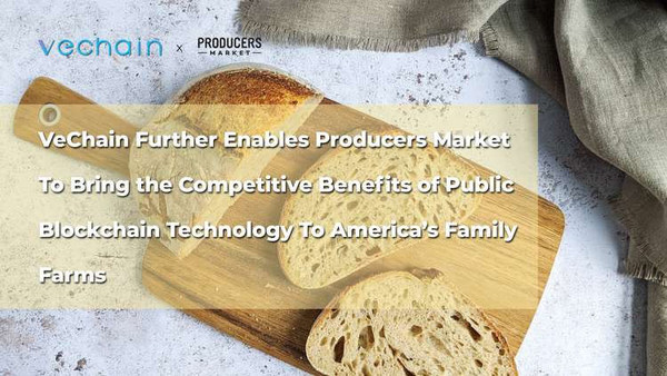 VeChain Further Enables Producers Market To Bring the Competitive Benefits of Public Blockchain Technology To America's Family Farms