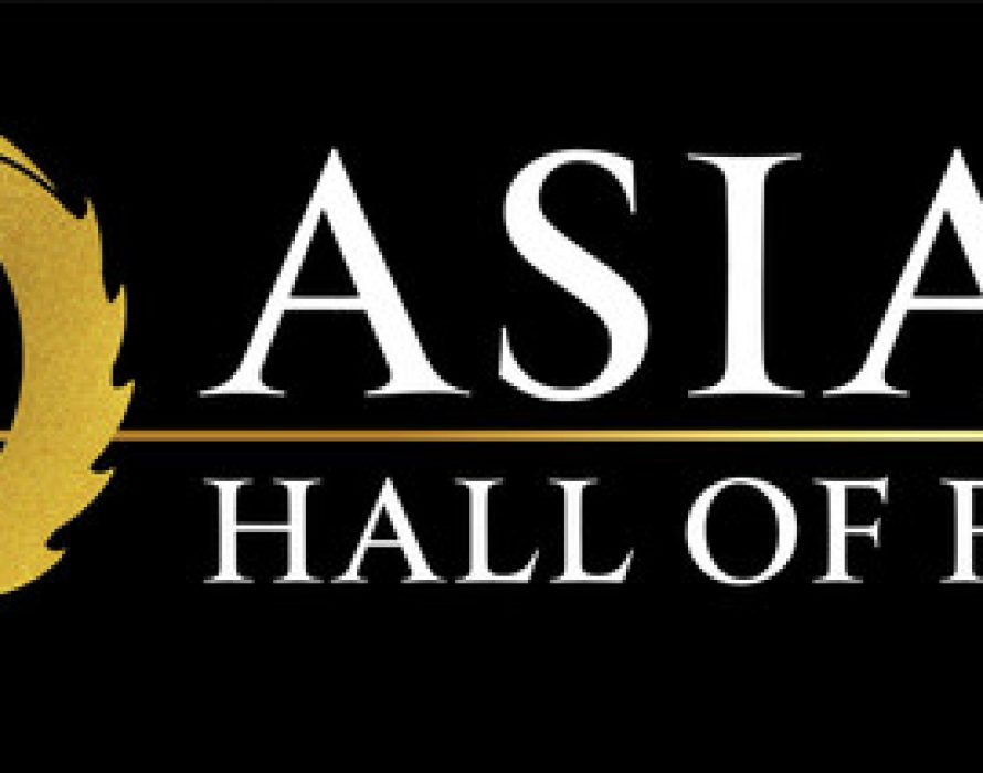 Asian Hall of Fame Unveils New Inductees