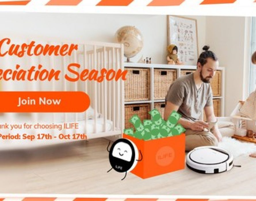 ILIFE Launches Its First Customer Appreciation Activity in the US
