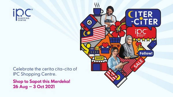 IPC Shopping Centre celebrates the stories of its retailers with the Citer-Citer IPC campaign