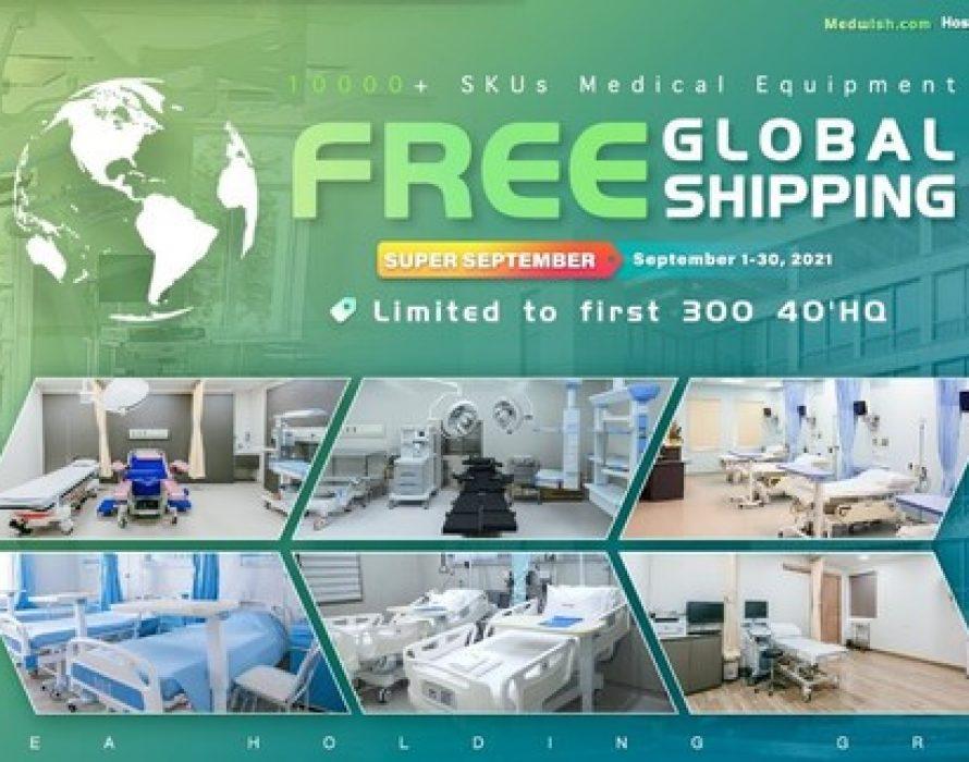 Medwish.com Launches Global Free Shipping Plan to Deliver Medical Equipment to Hospitals