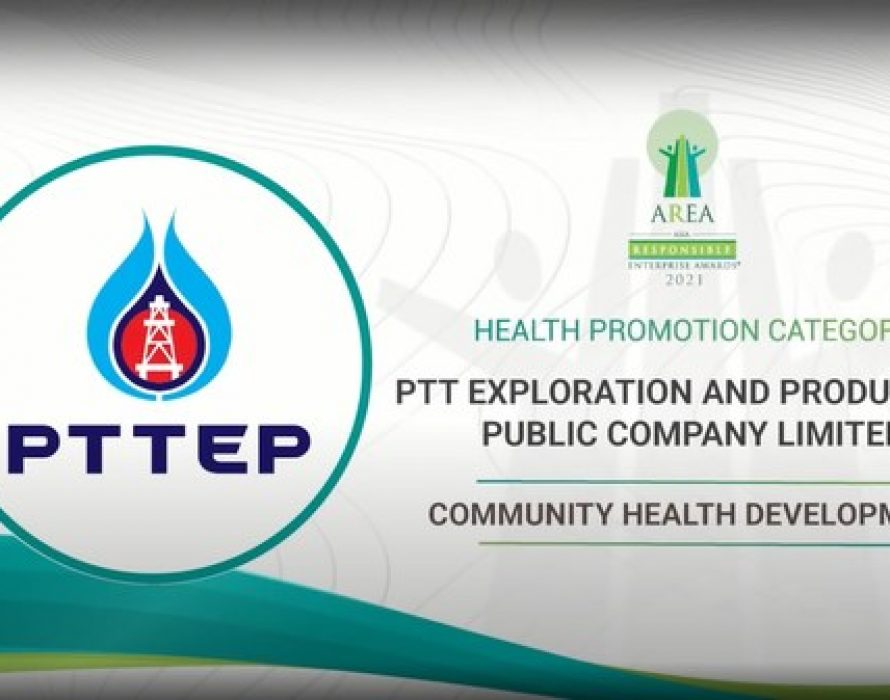 PTT Exploration and Production Public Company Limited Awarded at the Asia Responsible Enterprise Awards 2021 for 'Community Health Development' under Health Promotion Category