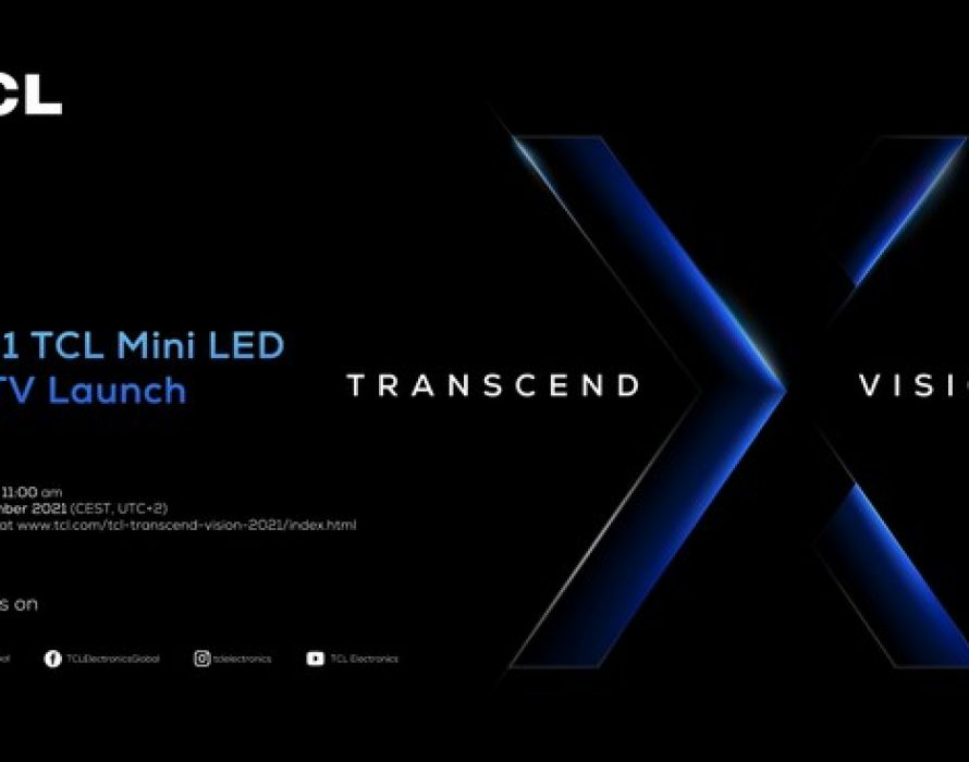 TCL To Introduce The 2021 Mini LED 8K TVs And New Ambitions