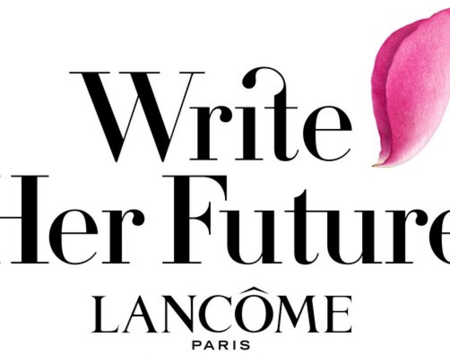 This World Literacy Day And For The Fifth Year In A Row Lancôme Reaffirms Its Support To Tackle Illiteracy Worldwide With Its Global Cause 'Write Her Future'